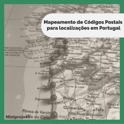 mini-projeto-dssg-pt-mapeamento-de-códigos-postais-para-localização-em-Portugal